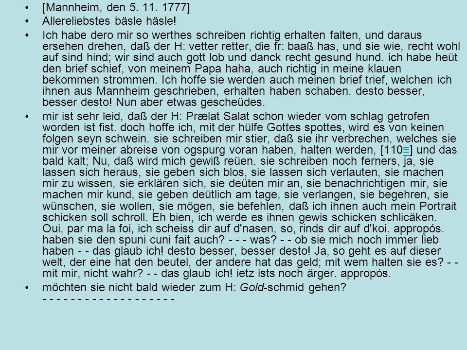 [Mannheim, den 5. 11. 1777] Allereliebstes bäsle häsle!